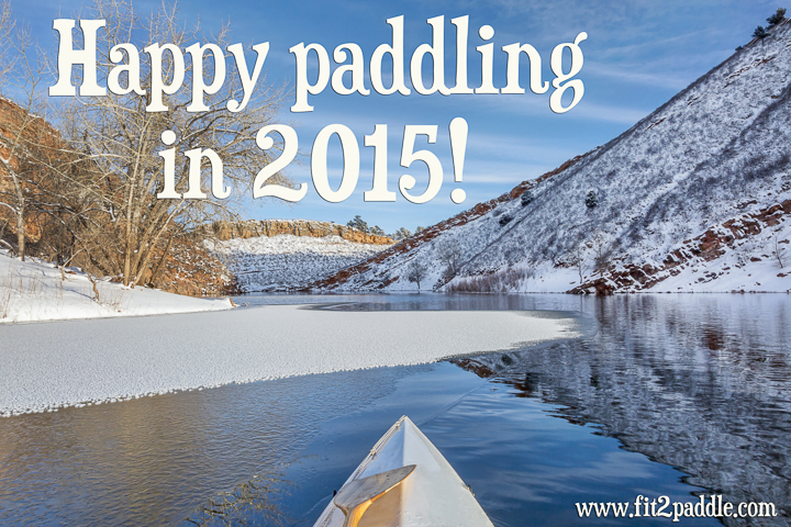 Happy Paddling and Photography in 2015